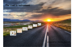 Copy of The Road to Retirement