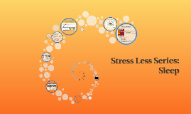 Stress Less Series: