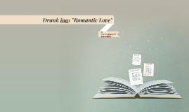"""Romantic Love"""