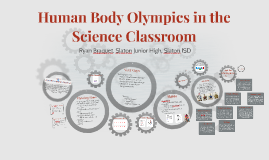 Copy of Human Body Olympics in the Science Classroom