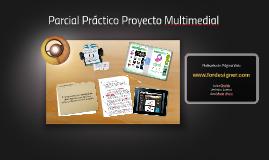 Parcial Práctico Proyecto Multimedial