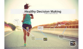 Healthy Decision Making PDHPE