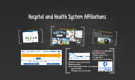 Hospital and Health System Affiliations