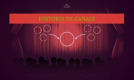 HISTORIA DE CANALS