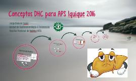 Conceptos DHC para APS Iquique 2016
