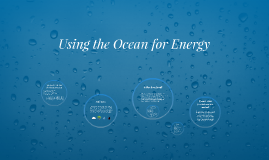 Using the Ocean for Energy