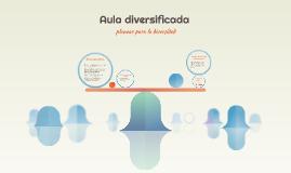 Copy of Aula diversificada