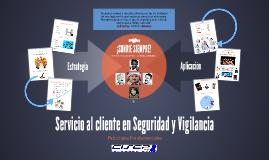 Servicio al cliente en Seguridad y Vigilancia