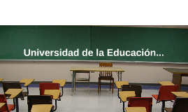 Universidad de la Educación...