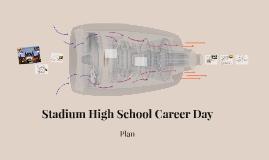 Stadium High School Career Day