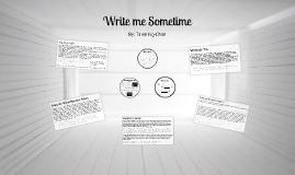 Write me Sometime