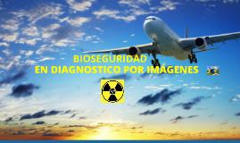 Copy of BIOSEGURIDAD EN DIAGNOSTICO POR IMAGENES