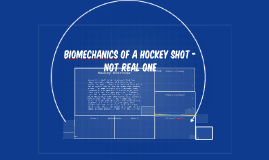 Biomechanics of a Hockey Shot