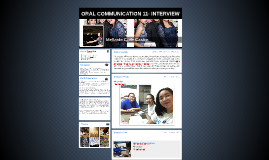 ORAL COMMUNICATION 11- INTERVIEW