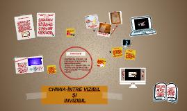 CHIMIA-ÎNTRE VIZIBIL
