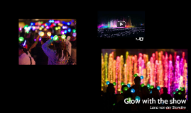 Glow with the show