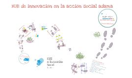 HUB de innovación en la acción social adama