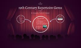 19th Century Repertoire Gems