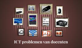 Copy of ICT problemen van docenten