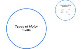 Types of Motor Skills