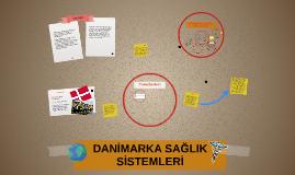 Copy of DANİMARKA SAĞLIK SİSTEMLERİ