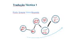 Tradução Técnica I - Slide 3: A equação do trabalho tradutório