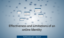 Effectiveness and Limitations of an online Identity