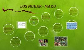 Copy of LOS NUKAK - MAKU