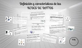 Copy of DEFINICION Y CARACTERISTICAS DE LAS REDES DE DATOS