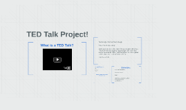TED Talk Project!