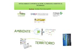 INTERCAMBIO DE EXPERIENCIAS ENTRE AUTORIDADES AMBIENTALES RE
