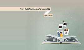 The Adaptation of Carmilla