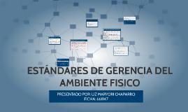 ESTÁNDARES DE GERENCIA DEL AMBIENTE FISICO
