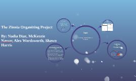 The Zinnia Organizing Project