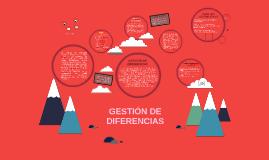 Copy of GESTIÓN DE DIFERENCIAS