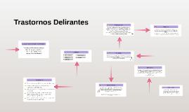 TRASTORNOS DELIRANTES