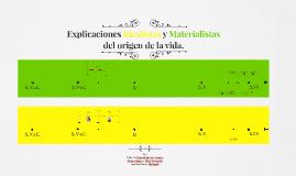 Explicaciones Idealistas y Materialistas del origen de la vi
