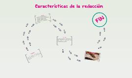 Copy of Copy of Copy of Caracteristicas de la redaccion