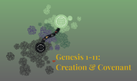 Genesis 1-11: Creation and Covenant