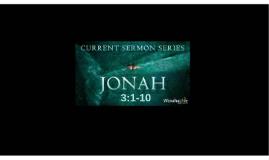 Disasters:  Jonah 3:1-10