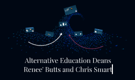 Alternative Education Deans