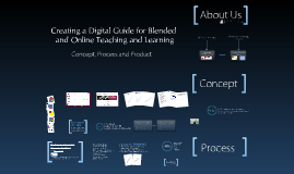 Creating a Digital Guide for Blended and Online Teaching and Learning
