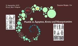 Plastik in Ägypten, Kreta und Mesopotamien