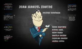Copy of Politica economica de juan manuel santos
