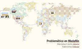 Problemáticas de Medellín