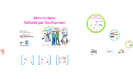 Aktiv im Netz- Teilhabe per Touchscreen