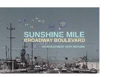 Rio Nuevo - Sunshine Mile Presentation