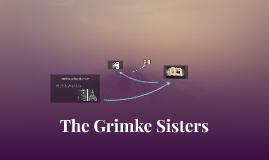 The Grimke Sisters