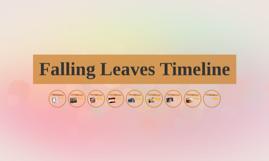 Falling Leaves Timeline