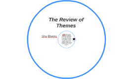The Review of Themes